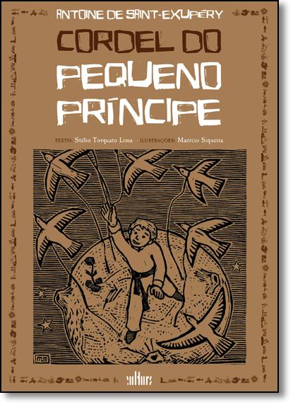 Cordel do Pequeno Príncipe, livro de Antoine de Saint-Exupéry