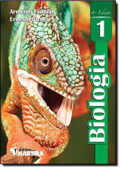 Biologia - Vol.1, livro de Armênio Uzunian