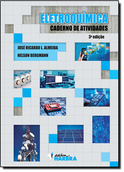Eletroquímica - Caderno de Atividades - Ensino Médio, livro de José Ricardo L. Almeida