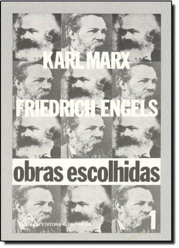 Obras Escolhidas de Marx/Engels – Vol. 1, livro de Karl Marx
