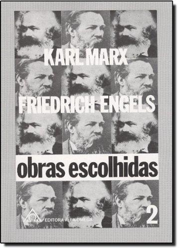Obras Escolhidas de Marx/Engels – Vol. 2, livro de Karl Marx