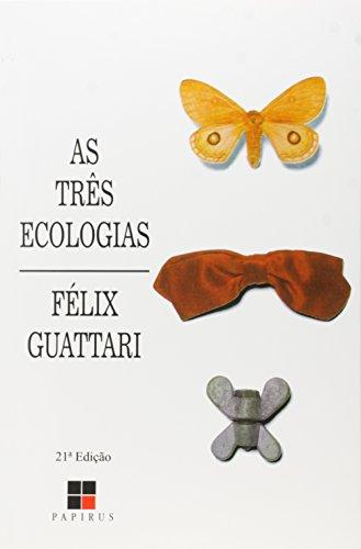 TRES ECOLOGIAS,AS, livro de GUATTARI, FELIX