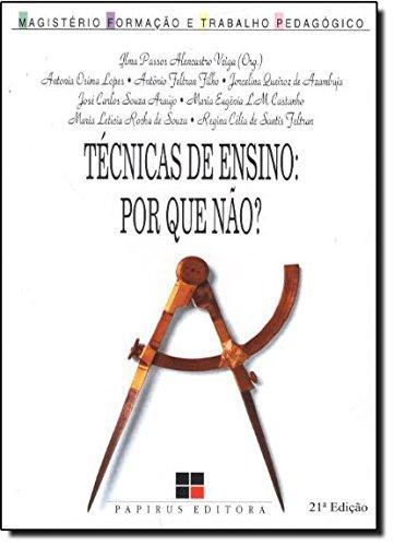 TECNICAS DE ENSINO - POR QUE NAO? - 14 ED., livro de VEIGA, ILMA PASSOS ALENCASTRO
