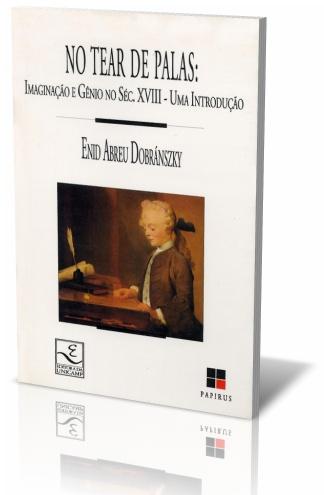 No Tear de Palas: Imaginação e gênio no século XVIII – Uma introdução, livro de Enid Abreu Dobránszky