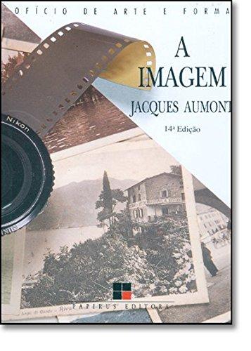IMAGEM, A - 3 ED., livro de AUMONT, JACQUES