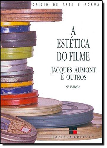 ESTETICA DO FILME, A, livro de , ET AL; AUMONT, JACQUES