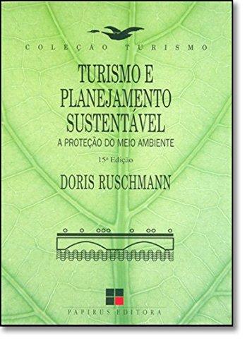 TURISMO E PLANEJAMENTO SUSTENTAVEL - 7ª EDICAO - 7 ED., livro de RUSCHMANN, DORIS VAN DE MEENE