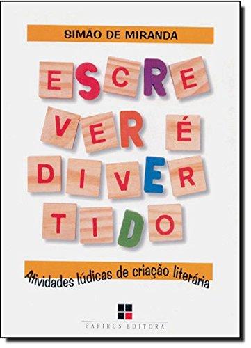 ESCREVER E DIVERTIDO - 3 ED., livro de MIRANDA, SIMAO DE