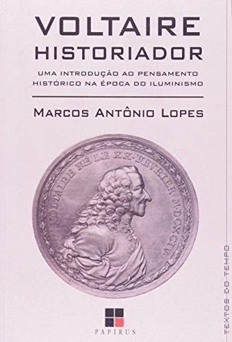VOLTAIRE HISTORIADOR, livro de LOPES, MARCOS ANTONIO