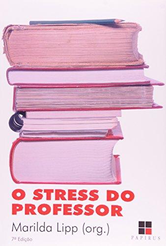 STRESS DO PROFESSOR, O, livro de LIPP, MARILDA