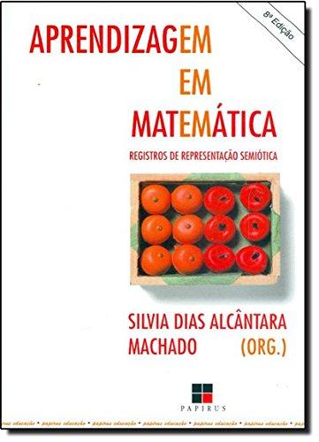 APRENDIZAGEM EM MATEMATICA, livro de MACHADO, SILVIA DIAS ALCANTARA