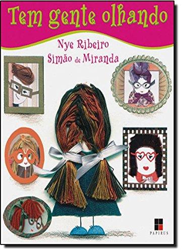 TEM GENTE OLHANDO, livro de SILVA, NYE RIBEIRO; MIRANDA, SIMAO DE