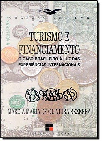 TURISMO E FINANCIAMENTO, livro de BEZERRA, MARCIA MARIA DE OLIVEIRA
