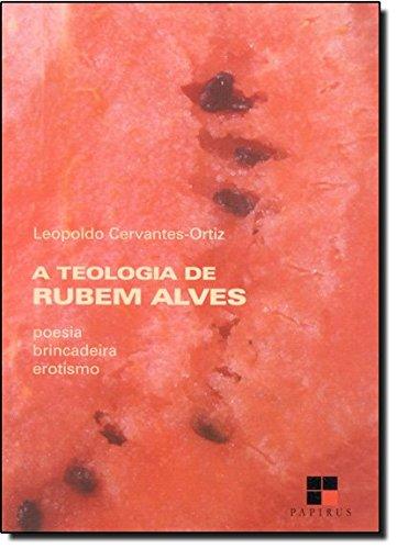 TEOLOGIA DE RUBEM ALVES, A, livro de ORTIZ, LEOPOLDO CERVANTES