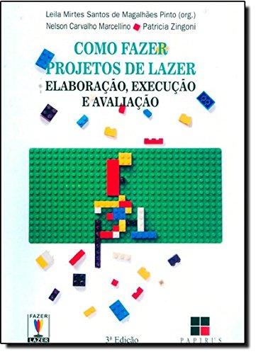 COMO FAZER PROJETOS DE LAZER, livro de MARCELINO CARVALHO, NELSON; SANTOS DE MAGALHAES PINTO, LEILA