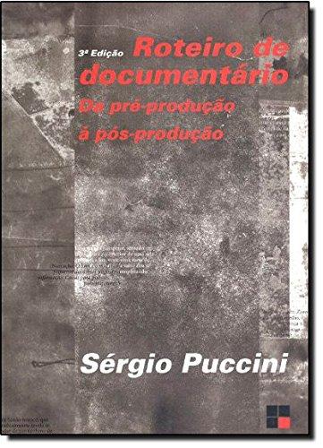 ROTEIRO DE DOCUMENTARIO, livro de PUCCINI, SERGIO