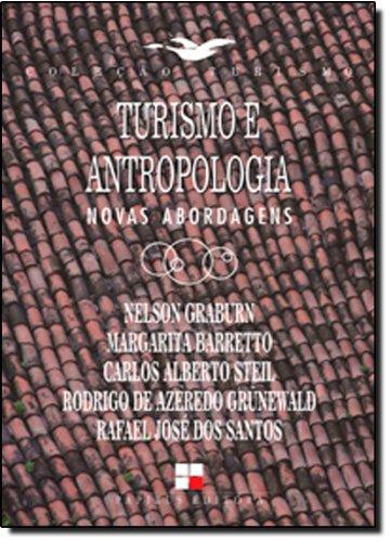TURISMO E ANTROPOLOGIA - NOVAS ABORDAGENS, livro de , VARIOS AUTORES