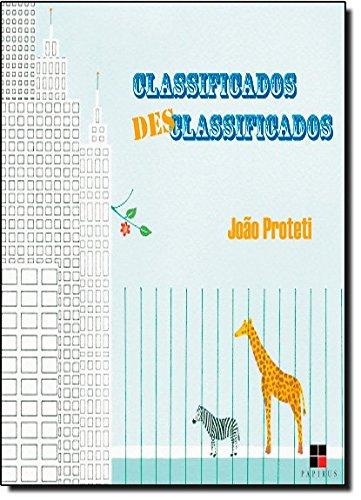 Classificados Desclassificados, livro de João Proteti