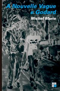 A Nouvelle Vague e Godard, livro de Michel Marie