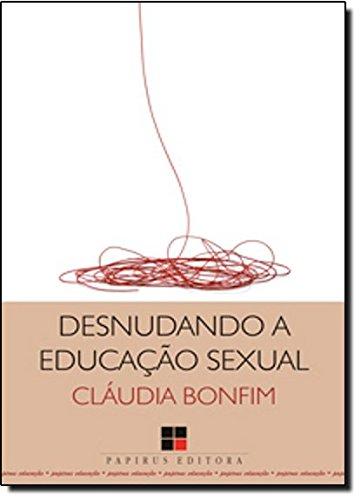 Desnudando a Educação Sexual, livro de Claudia Bonfim