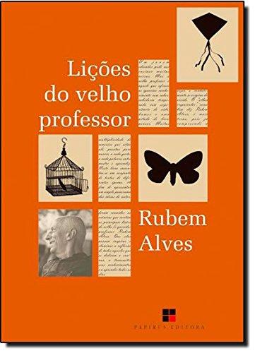 Lições do Velho Professor, livro de Rubem Alves