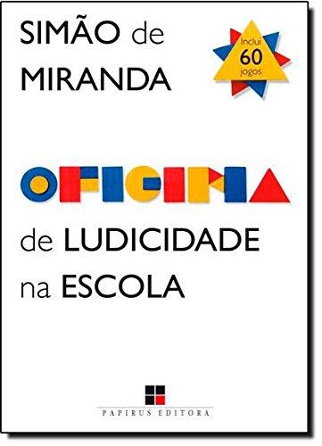 Oficina de Ludicidade na Escola, livro de Simão de Miranda