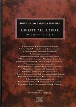 Direito aplicado II - Pareceres - 2ª edição, livro de José Carlos Barbosa Moreira