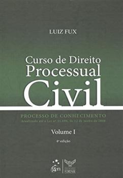Curso de direito processual civil - Processo de conhecimento - 4ª edição, livro de Luiz Fux