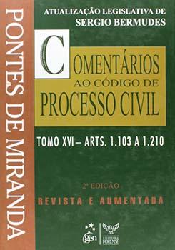 Comentários ao código de processo civil - Tomo 16 - Arts. 1.103 a 1.210 - 2ª edição, livro de Pontes de Miranda