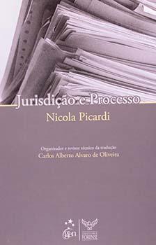 Jurisdição e processo, livro de Carlos Alberto Alvaro de Oliveira, Nicola Picardi