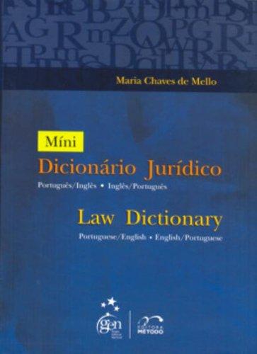 Mini Dicionário Jurídico Português - Inglês - Português, livro de Maria Chaves de Mello