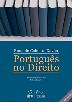 Português no direito - 16ª edição, livro de Ronaldo Caldeira Xavier