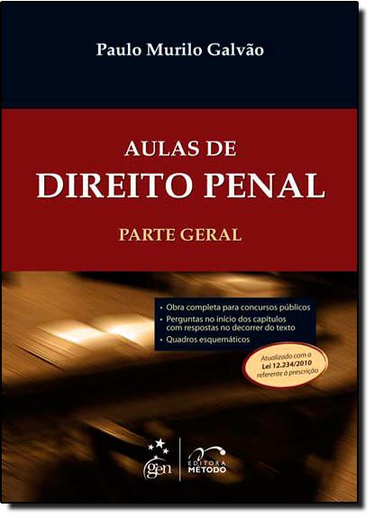 Aulas de Direito Penal: Parte Geral, livro de Luciana Hidalgo
