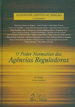 O poder normativo das agências reguladoras - 2ª edição, livro de Alexandre Santos de Aragão