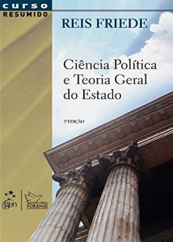 Ciência política e teoria geral do Estado - 3ª edição, livro de Reis Friede