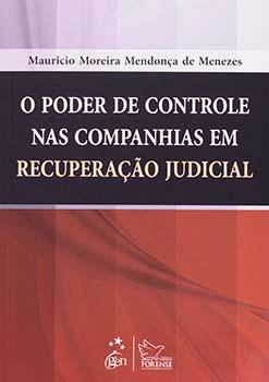 O poder de controle nas companhias em recuperação judicial, livro de Mauricio Moreira Mendonça de Menezes