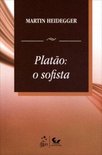 Platão - O Sofista, livro de MARTIN HEIDEGGER