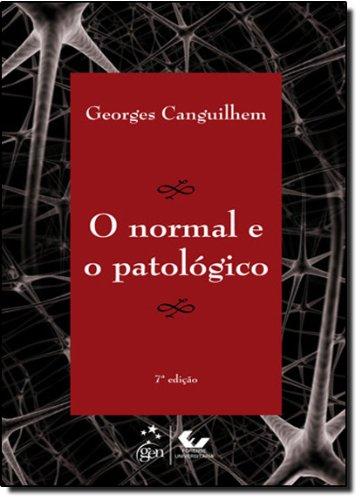 O Normal e o Patológico, livro de Georges Canguilhem