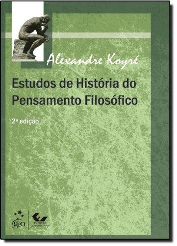 Estudos de História do Pensamento Filosófico, livro de Alexandre Koyré
