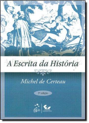 A Escrita da História, livro de Michel de Certeau
