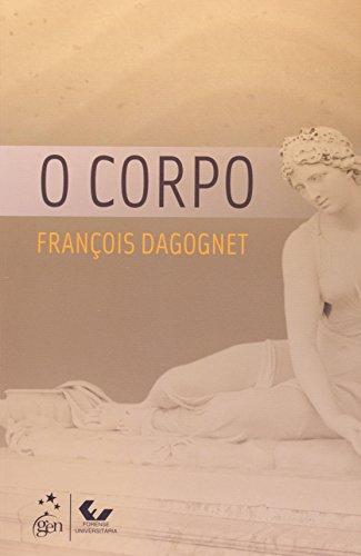 O Corpo, livro de FRANÇOIS DAGOGNET