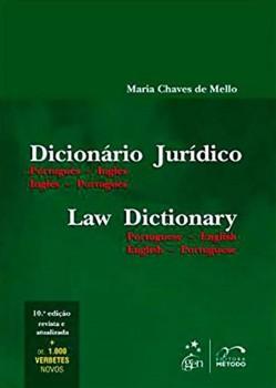 Dicionário jurídico - Law dictionary - Português-inglês / inglês-português - 10ª edição, livro de Maria Chaves de Mello