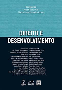 Direito e desenvolvimento, livro de Jean Carlos Dias, Marcus Alan de Melo Gomes