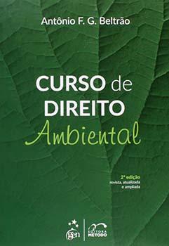 Curso de direito ambiental - 2ª edição, livro de Antônio F. G. Beltrão
