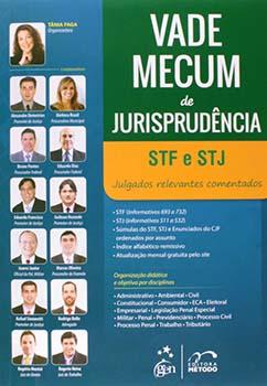 Vade mecum de jurisprudência STF e STJ - Julgados relevantes comentados, livro de Tânia Faga