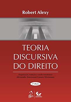 Teoria discursiva do direito - 2ª edição, livro de Robert Alexy, Alexandre Travessoni Gomes Trivisonno