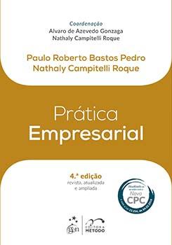 Prática empresarial - 4ª edição, livro de Alvaro de Azevedo Gonzaga, Paulo Roberto Bastos Pedro, Nathaly Campitelli Roque, Nathaly Campitelli Roque