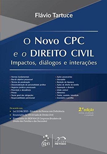 Novo Cpc e o Direito Civil, O: Impactos, Diálogos e Interações, livro de Flávio Tartuce