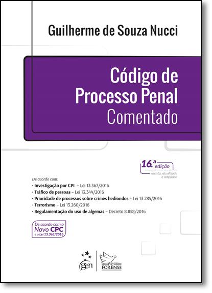 Código de Processo Penal Comentado, livro de Guilherme de Souza Nucci