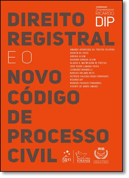 Direito Registral e o Novo Código de Processo Civil, livro de Ricardo Dip